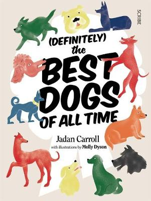 (Definitely) The Best Dogs of all Time book