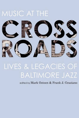 Music at the Crossroads by Mark Osteen