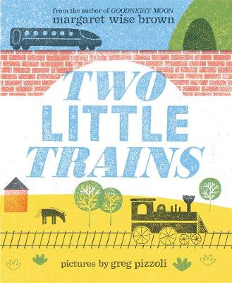 Two Little Trains by Margaret Wise Brown
