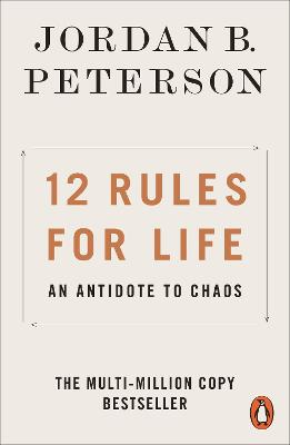 12 Rules for Life: An Antidote to Chaos book