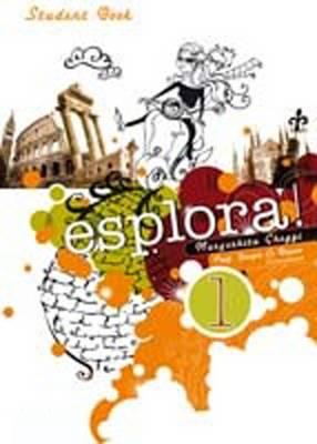 esplora! Level 1: Student Book : Student Book by Margherita Ghezzi