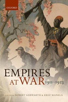 Empires at War by Robert Gerwarth