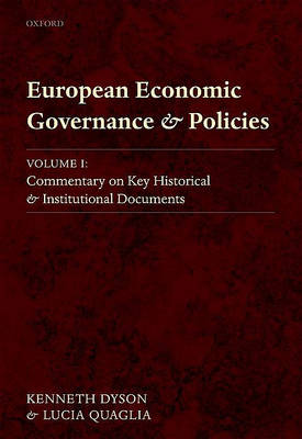 European Economic Governance and Policies by Kenneth Dyson