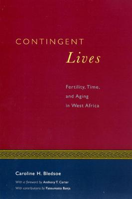 Contingent Lives by Anthony T. Carter