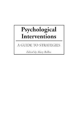 Psychological Interventions by Mary B. Ballou