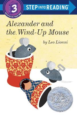 Alexander And The Wind-Up Mouse Step into Reading Lvl 3 book
