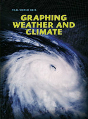Graphing Weather and Climate by Chris Oxlade