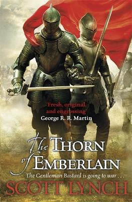 The Thorn of Emberlain by Scott Lynch