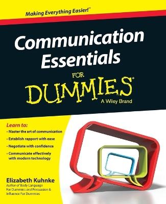 Communication Essentials for Dummies by Elizabeth Kuhnke