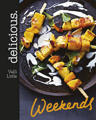 Delicious Weekends by Valli Little