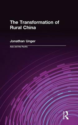Transformation of Rural China by Jonathan Unger