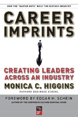 Career Imprints by Monica C. Higgins