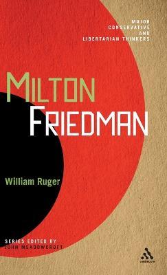 Milton Friedman by Dr. William Ruger