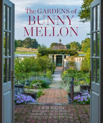 The Gardens of Bunny Mellon book