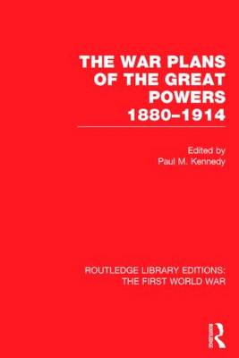 War Plans of the Great Powers by Paul Kennedy