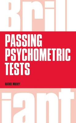 Brilliant Passing Psychometric Tests by Rachel Mulvey