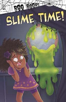 Slime Time! by John Sazaklis