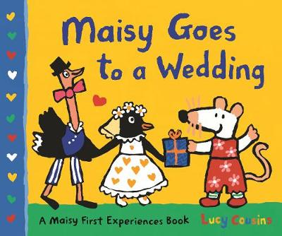 Maisy Goes to a Wedding book