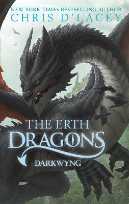 Erth Dragons: Dark Wyng by Chris d'Lacey