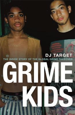 Grime Kids by DJ Target