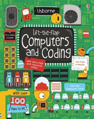 Lift-the-Flap Computers and Coding by Rosie Dickins