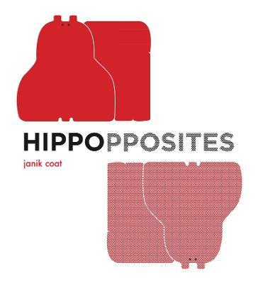 Hippopposites by Janik Coat