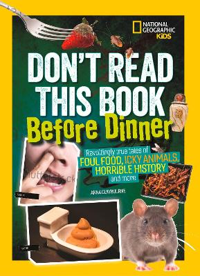 Don't Read This Book Before Dinner by National Geographic Kids