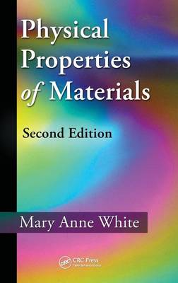 Physical Properties of Materials by Mary Anne White