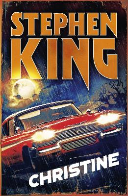 Christine: Halloween edition by Stephen King