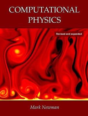 Computational Physics by Professor Mark Newman