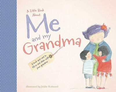 Little Book about Me and My Grandma by Jedda Robaard