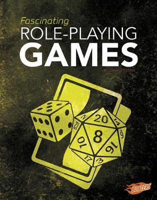 Fascinating Role-Playing Games by Lori Polydoros