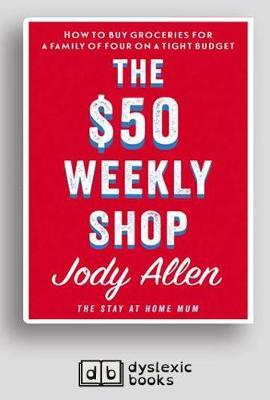 The $50 Weekly Shop by Jody Allen