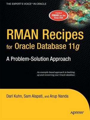 RMAN Recipes for Oracle Database 11g by Sam Alapati