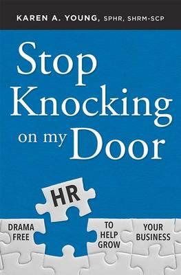 Stop Knocking on My Door by Karen A Young