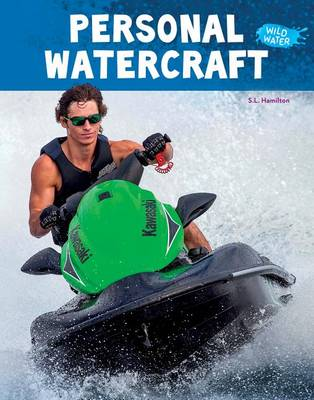 Personal Watercraft by S L Hamilton