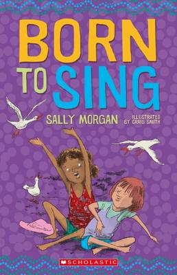 Born to Sing by Sally Morgan