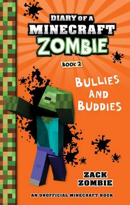 Bullies and Buddies by Zack Zombie