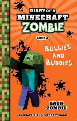 Bullies and Buddies by Zack Zombie