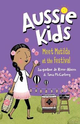 Aussie Kids: Meet Matilda at the Festival book