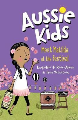Aussie Kids: Meet Matilda at the Festival by Jacqueline de RoseAhern