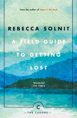 Field Guide To Getting Lost book