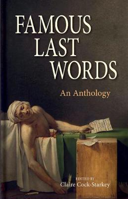 Famous Last Words by Claire Cock-Starkey
