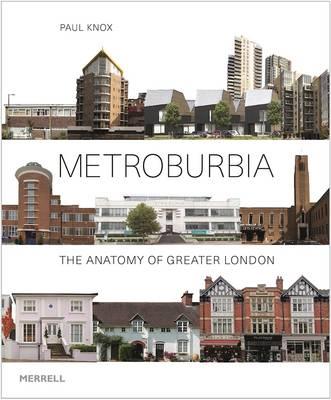 Metroburbia by Paul Knox