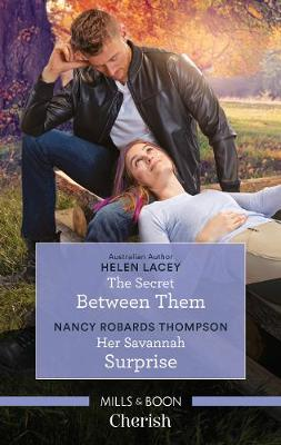 The Secret Between Them/Her Savannah Surprise by Helen Lacey