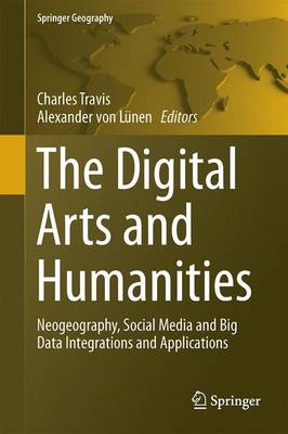 Digital Arts and Humanities by Charles Travis