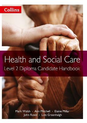 Level 2 Diploma Candidate Handbook by Mark Walsh