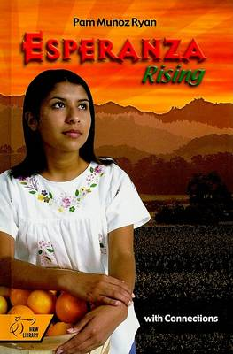 Esperanza Rising with Connections by Pam Munoz Ryan