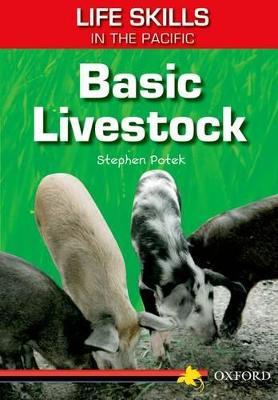 Life Skills in the Pacific: Basic Livestock by Stephen Potek