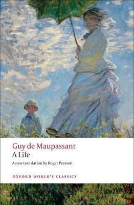 A Life by Guy de Maupassant